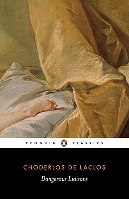 Dangerous Liaisons By Laclos, Choderlos de/ Constantine, Helen (EDT)/ Constantine, Helen (TRN)