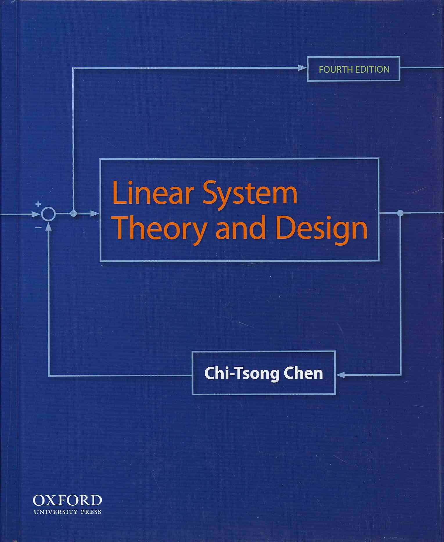 Linear System Theory and Design By Chen, Chi-Tsong