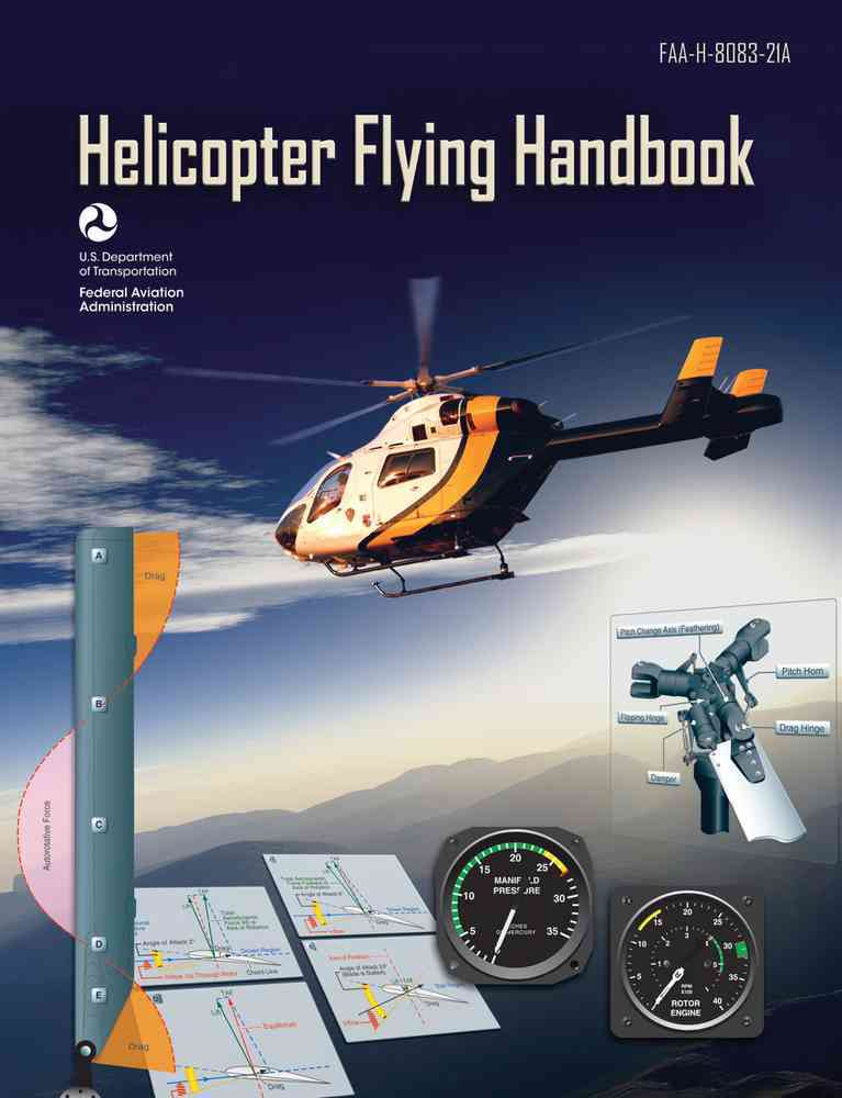 Helicopter Flying Handbook By Federal Aviation Administration